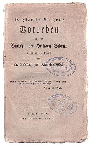 Dr Martin Luther's Vorreden Zu Den Buchern Heiligen Schrift: Luther, Martin