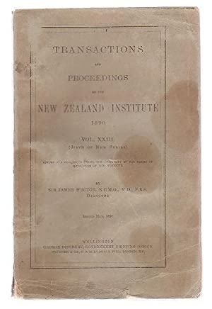 Transactions And Proceedings Of The New Zealand Institute, 1890. Vol XXIII(Sixth Of New Series): ...