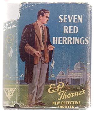 Seven Red Herrings: Thorne, E. P.