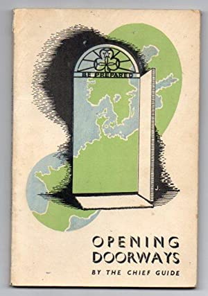 Opening Doorways: The story of the Chief's travels in Europe during 1945: The Chief Guide (...