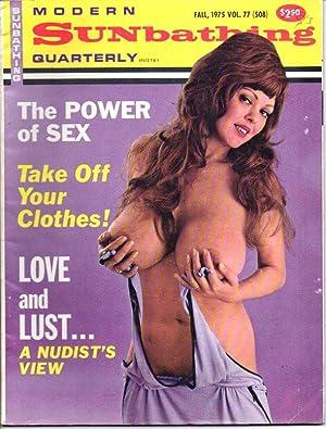 Modern Sunbathing Quarterly. No. 77, Fall 1975.: Madison, Lee (ed.)