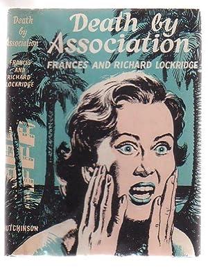 Death By Association: Lockridge, Frances and Richard