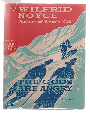 The Gods Are Angry: Noyce, Wilfrid