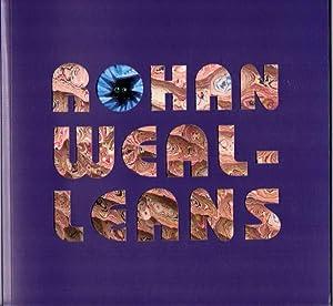 Rohan Wealleans: Wealleans, Rohan]; Tyler, Linda & Justin Paton (eds.)