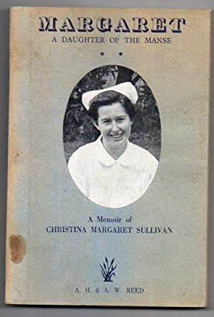 """Margaret: a Daughter of the Manse February, 1929 - April - 1948. [Cover subtitle: """"A Memoir of..."""