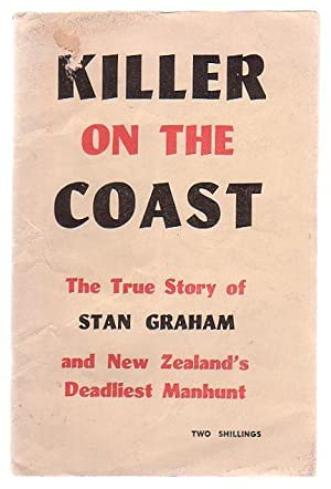 Killer On The Coast The True Story Of Stan Graham: Holliss, Rex