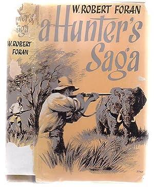 A Hunter's Saga: Foran, W. Robert