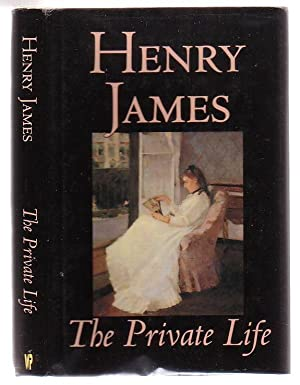 The Private Life: James, Henry
