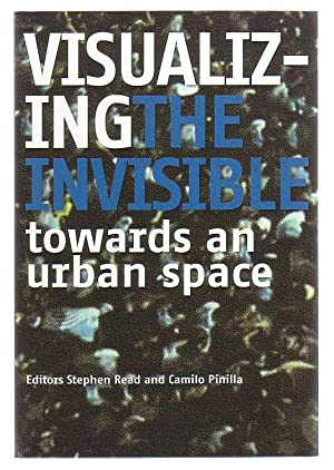 Visualizing The Invisible Towards An Urban