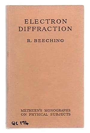 Electron Diffraction: Beeching, R.