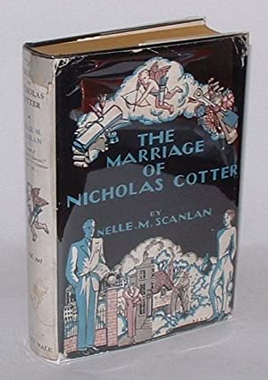 The Marriage of Nicholas Cotter: Scanlan, Nelle M.