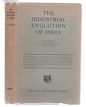 The Industrial Evolution Of India In Recent Times: Gadgil, D. R.