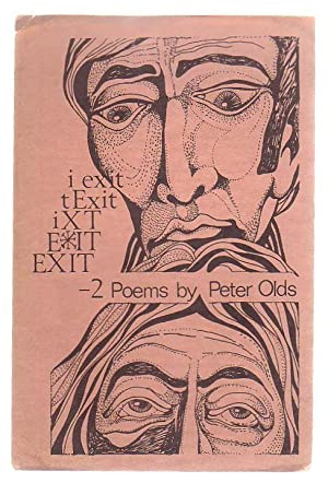 Exit - 2 Poems By Peter Olds: Olds, Peter
