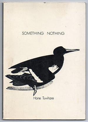 Something Nothing: Tuwhare, Hone