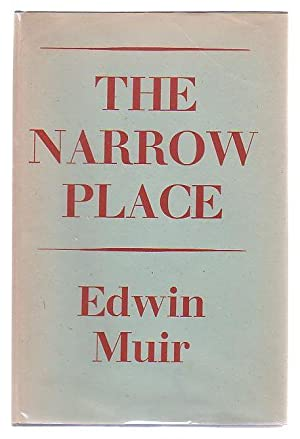 The Narrow Place: Muir, Edwin