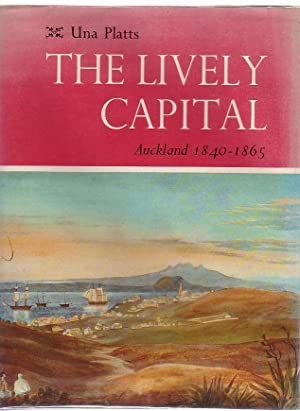 The Lively Capital Auckland 1840-1865: Platts, Una