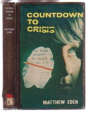 Countdown to Crisis: Eden, Matthew