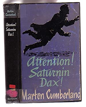 Attention! Saturnin Dax!: Cumberland, Marten
