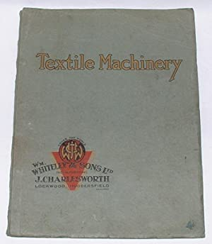 Catalogue N.S.2 of High-Class Textile Machinery for: Wm. Whiteley &