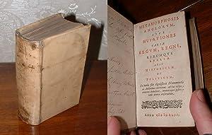 Metamorphosis anglorum, sive mutationes variae regum, regni, rerumque Angliae. opus historicum et ...