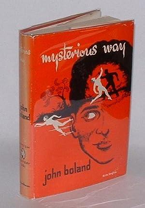 Mysterious Way: Boland, John