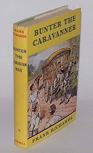 Bunter the Caravanner: Richards, Frank
