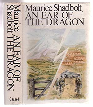 An Ear Of The Dragon: Shadbolt, Maurice