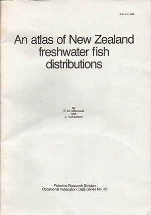 An Atlas of New Zealand Freshwater Fish: McDowall, R. M.