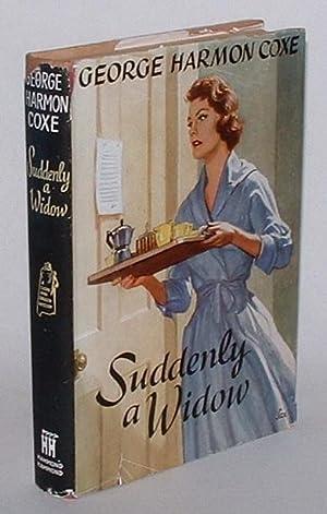 Suddenly a Widow: Coxe, George Harmon