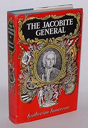 The Jacobite General: Tomasson, Katherine