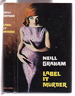 Label it Murder: Graham, Neill