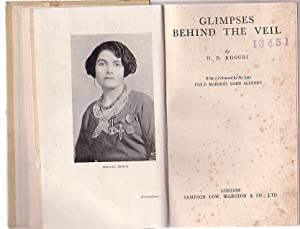 Glimpses Behind the Veil: Khouri, H. B.; with a foreword by Field Marshall Lord Allenby