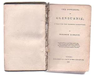 The Cottagers of Glenburnie; A Tale for the Farmer's Ingle-Nook: Hamilton, Elizabeth