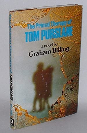 The Primal Therapy of Tom Purslane: Billing, Graham