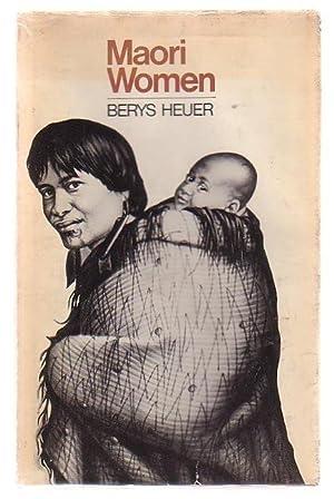 Maori Women: Heuer, Berys