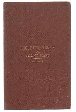 Phormium Tenax As A Fibrous Plant: Hector, Sir James