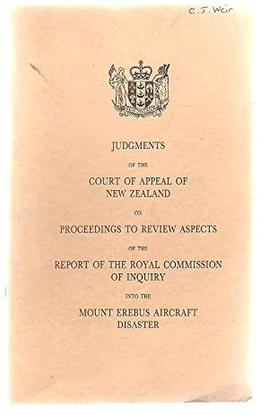 Judgments Of The Court Of Appeal Of New Zealand On Proceedings To Review Aspects Of The Report Of ...