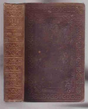 The Life and Correspondence of John Foster. with Notices of Mr. Foster As a Preacher and a ...