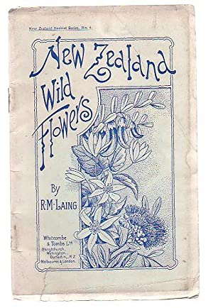 New Zealand Wild Flowers: Laing, R. M