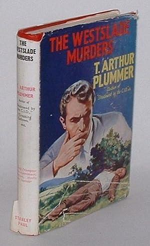 The Westslade Murders: A 'Frampton' Story: Plummer, T. Arthur