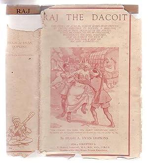 Raj The Dacoit: Evan Hopkins, Hugh A.