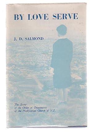 By Love Serve: Salmond, J. D