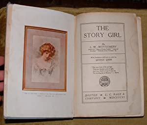The Story Girl: Montgomery, L. M.