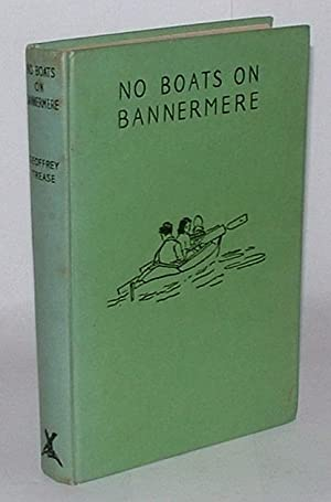 No Boats on Bannermere: Trease, Geoffrey