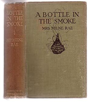 A Bottle In The Smoke: Milne Rae, Mrs