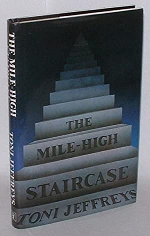 The Mile-High Staircase: Jeffreys, Toni