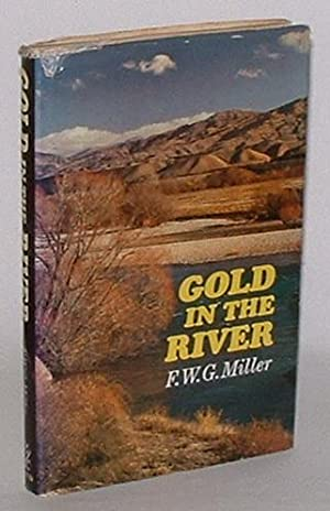 Gold in the River: Miller, F. W. G.; illustrated by John Husband