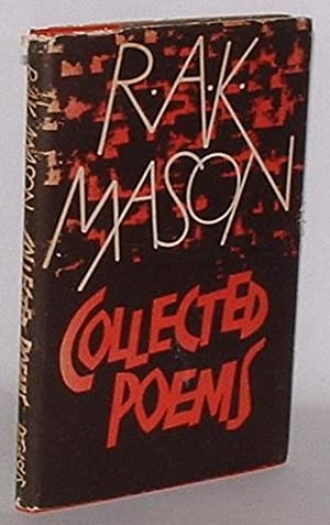 Collected Poems: Mason, R. A. K.