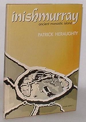 Inishmurray: Ancient Monastic Island: Heraughty, Patrick