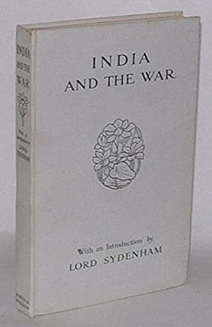 India and the War: Lord Sydenham of Combe (Introduction by)